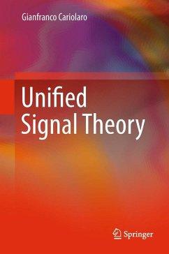 Unified Signal Theory (eBook, PDF) - Cariolaro, Gianfranco