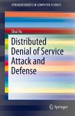 Distributed Denial of Service Attack and Defense (eBook, PDF)