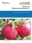 Berichte zu Pflanzenschutzmitteln 2011 (eBook, PDF)