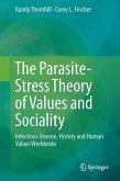 The Parasite-Stress Theory of Values and Sociality (eBook, PDF)