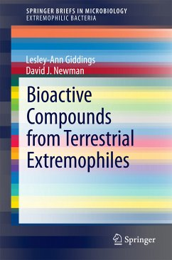 Bioactive Compounds from Terrestrial Extremophiles (eBook, PDF) - Newman, David J.; Giddings, Lesley-Ann