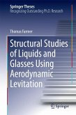 Structural Studies of Liquids and Glasses Using Aerodynamic Levitation (eBook, PDF)