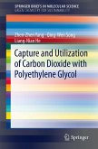 Capture and Utilization of Carbon Dioxide with Polyethylene Glycol (eBook, PDF)