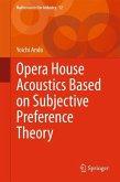 Opera House Acoustics Based on Subjective Preference Theory (eBook, PDF)