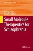 Small Molecule Therapeutics for Schizophrenia (eBook, PDF)