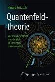 Quantenfeldtheorie ─ Wie man beschreibt, was die Welt im Innersten zusammenhält (eBook, PDF)