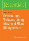 Gewinn- und Verlustrechnung (GuV) und Bilanz für Ingenieure (eBook, PDF)