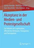 Akzeptanz in der Medien- und Protestgesellschaft (eBook, PDF)