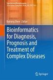 Bioinformatics for Diagnosis, Prognosis and Treatment of Complex Diseases (eBook, PDF)