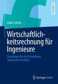 Wirtschaftlichkeitsrechnung für Ingenieure (eBook, PDF)