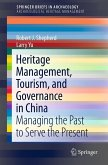 Heritage Management, Tourism, and Governance in China (eBook, PDF)