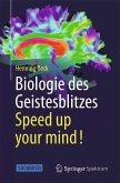 Biologie des Geistesblitzes - Speed up your mind! (eBook, PDF)