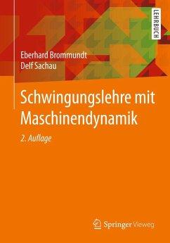 Schwingungslehre mit Maschinendynamik (eBook, PDF) - Brommundt, Eberhard; Sachau, Delf