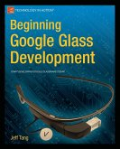 Beginning Google Glass Development (eBook, PDF)