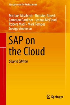 SAP on the Cloud (eBook, PDF) - Staerk, Thorsten; McCloud, Joshua; Missbach, Michael; Madl, Robert; Tempes, Mark; Gardiner, Cameron