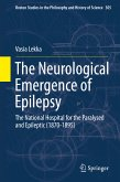 The Neurological Emergence of Epilepsy (eBook, PDF)