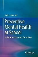Preventive Mental Health at School (eBook, PDF) - Macklem, Gayle L.