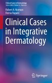 Clinical Cases in Integrative Dermatology (eBook, PDF)