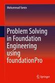 Problem Solving in Foundation Engineering using foundationPro (eBook, PDF)
