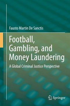 Football, Gambling, and Money Laundering (eBook, PDF) - Martin De Sanctis, Fausto
