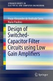 Design of Switched-Capacitor Filter Circuits using Low Gain Amplifiers (eBook, PDF)