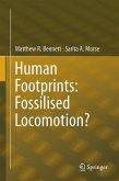 Human Footprints: Fossilised Locomotion? (eBook, PDF)