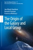 The Origin of the Galaxy and Local Group (eBook, PDF)