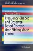 Frequency-Shaped and Observer-Based Discrete-time Sliding Mode Control (eBook, PDF)