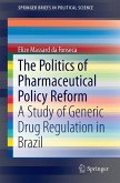 The Politics of Pharmaceutical Policy Reform (eBook, PDF)