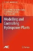 Modelling and Controlling Hydropower Plants (eBook, PDF)
