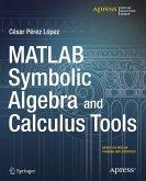 MATLAB Symbolic Algebra and Calculus Tools (eBook, PDF)