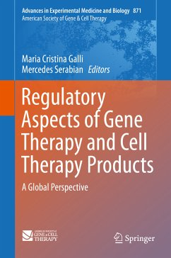 Regulatory Aspects of Gene Therapy and Cell Therapy Products (eBook, PDF)