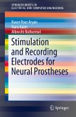 Stimulation and Recording Electrodes for Neural Prostheses (eBook, PDF)