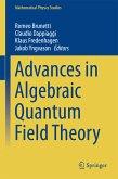 Advances in Algebraic Quantum Field Theory (eBook, PDF)