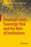 Financial Crises, Sovereign Risk and the Role of Institutions (eBook, PDF)