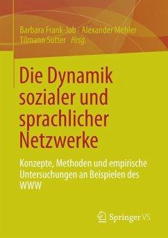 Die Dynamik sozialer und sprachlicher Netzwerke (eBook, PDF)