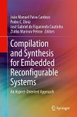 Compilation and Synthesis for Embedded Reconfigurable Systems (eBook, PDF)