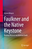 Faulkner and the Native Keystone (eBook, PDF)