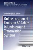 Online Location of Faults on AC Cables in Underground Transmission Systems (eBook, PDF)