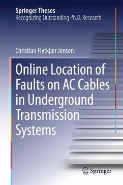 Online Location of Faults on AC Cables in Underground Transmission Systems (eBook, PDF) - Jensen, Christian Flytkjær