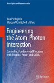 Engineering the Atom-Photon Interaction (eBook, PDF)