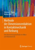 Methode der Dimensionsreduktion in Kontaktmechanik und Reibung (eBook, PDF)