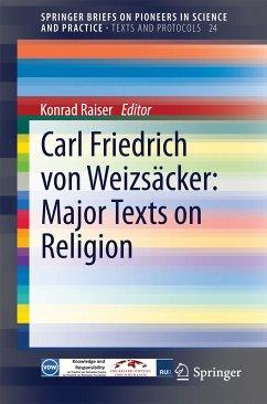 Carl Friedrich von Weizsäcker: Major Texts on Religion (eBook, PDF)