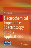 Electrochemical Impedance Spectroscopy and its Applications (eBook, PDF)