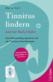 Tinnitus lindern und zur Ruhe finden (eBook, ePUB)