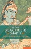 Die göttliche Shakti (eBook, ePUB)