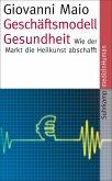 Geschäftsmodell Gesundheit (eBook, ePUB)