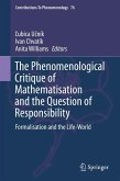The Phenomenological Critique of Mathematisation and the Question of Responsibility (eBook, PDF)