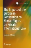 The Impact of the European Convention on Human Rights on Private International Law (eBook, PDF)
