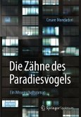 Die Zähne des Paradiesvogels (eBook, PDF)